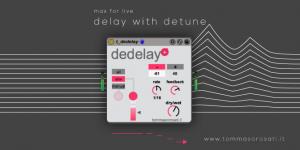 dedelay: delay with detune maxforlive device